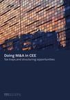 Doing M&A in CEE: Tax traps and structuring opportunities
